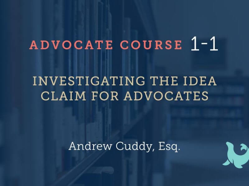1-1 Introduction to the IDEA for Advocates