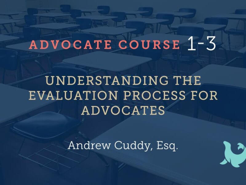 1-3 Understanding the Evaluation Process For Advocates