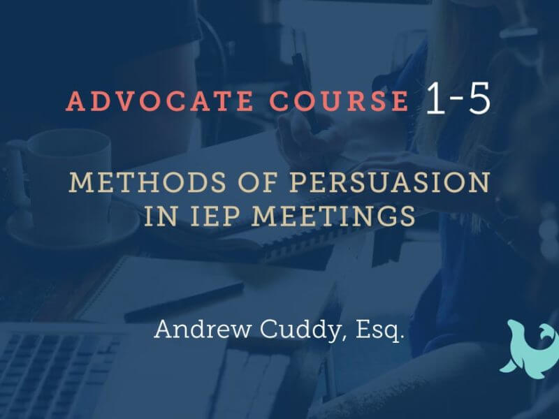 1-5 Methods of Persuasion in IEP Meetings