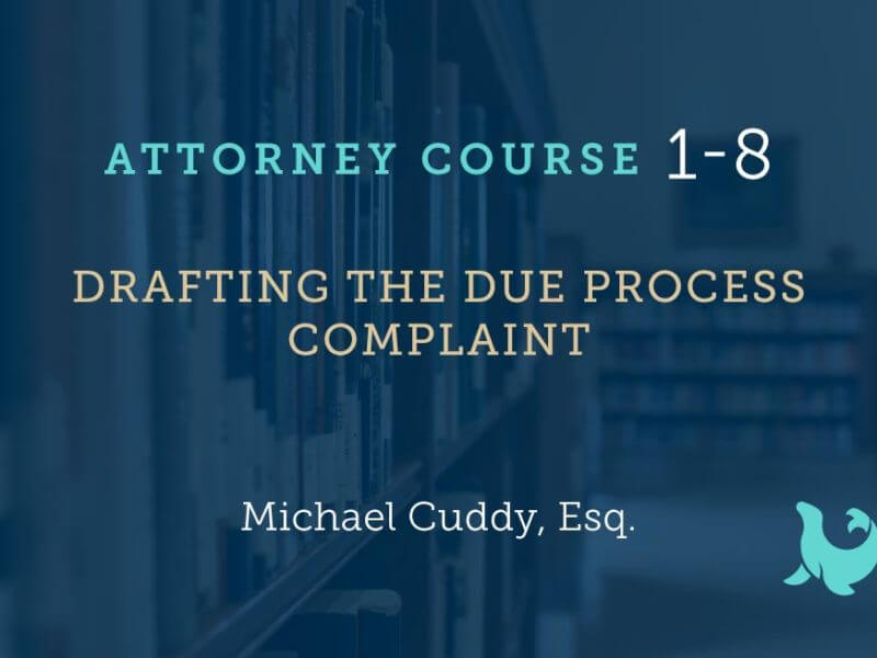 1-8: Drafting the Due Process Complaint