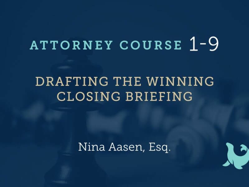 1-9: Drafting The Winning Closing Brief