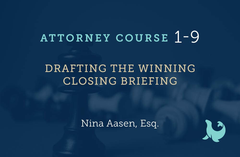 drafting the winning closing briefing