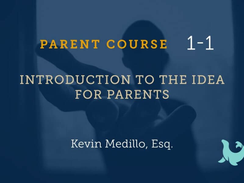 1-1 Introduction to the IDEA for Parents