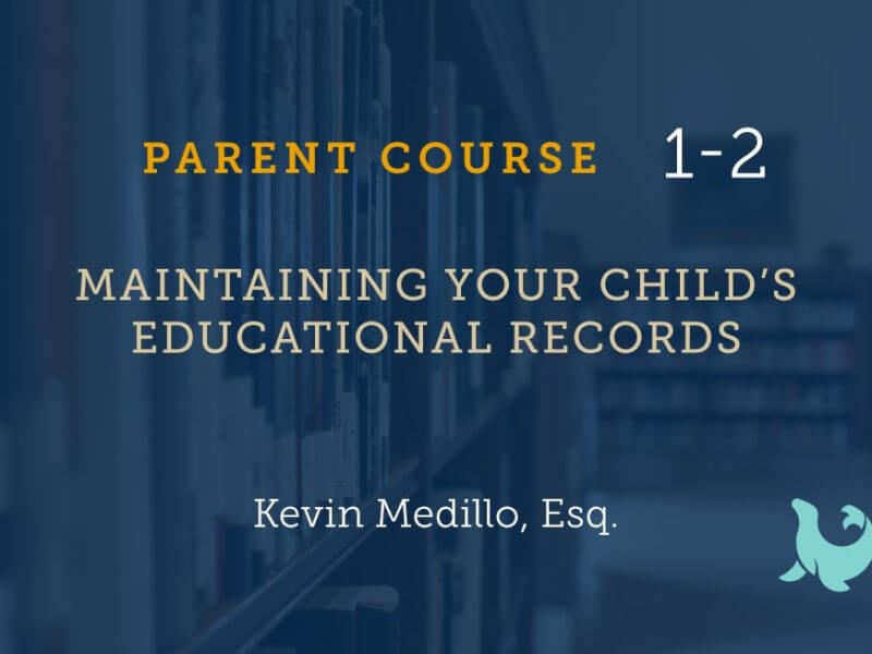 1-2 Maintaining Your Child's Educational Records