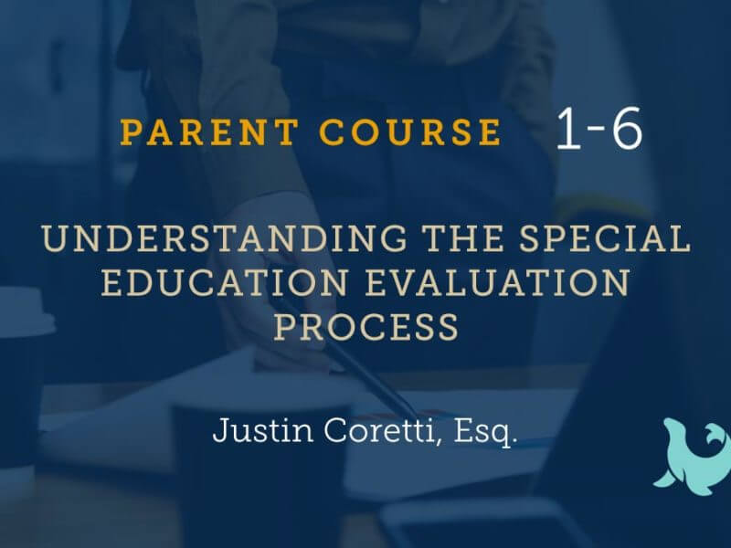 1-6 Understanding the Special Education Evaluation Process