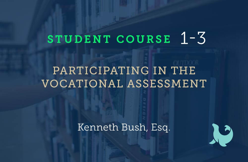 Participating in the vocational assessment
